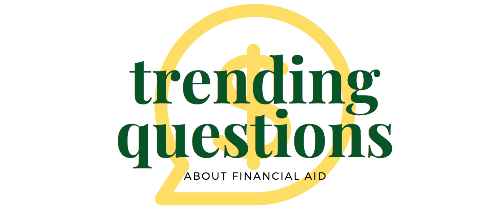 Trending Questions About Financial Aid